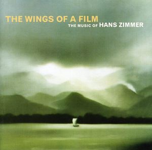 Wings of a Film: The Music of Hans Zimmer Live