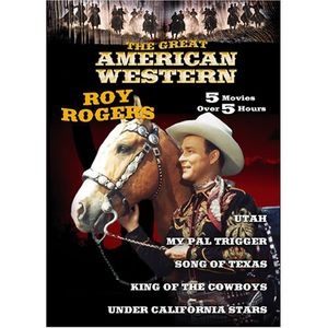 The Great American Western: Volume 6: Roy Rogers