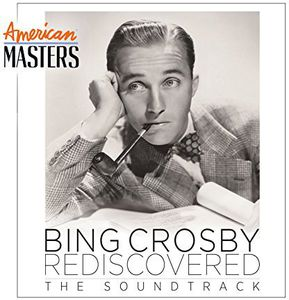Bing Crosby Rediscovered: (American Masters( (Soundtrack)
