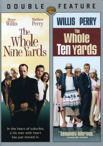 The Whole Nine Yards /  The Whole Ten Yards