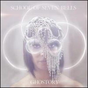 Ghostory [Import] , School of Seven Bells