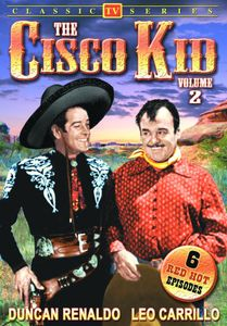 The Cisco Kid: Volume 2