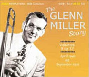 Glenn Miller Story: Centenary Collection 9-12