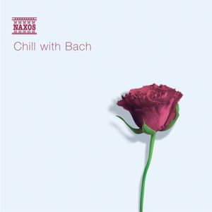 Chill with Bach , Various Artists