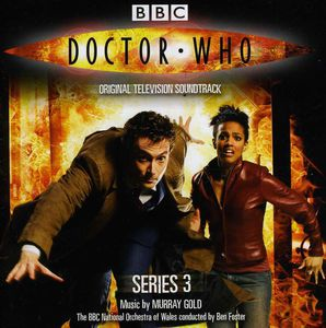 Doctor Who: Series 3 (Original Television Soundtrack) , Various Artists