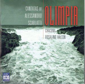 Scarlatti: Olimpia Cantatas of Scarlatti