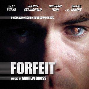 Forfeit (Original Soundtrack)