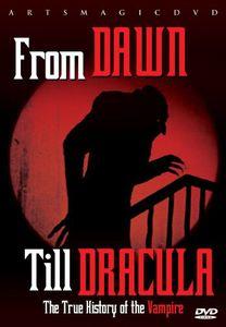 From Dawn Till Dracula: True History of Vampire