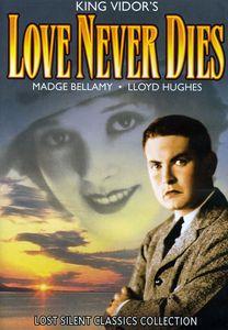 Love Never Dies (Silent)