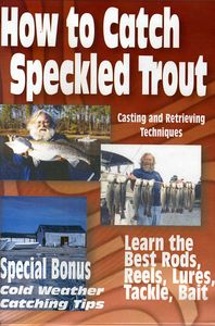 How to Catch Speckled Trout