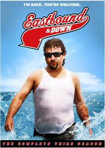 Eastbound and Down: The Complete Third Season