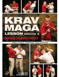 Krav Maga Lesson 5: Defense on Knife Threat