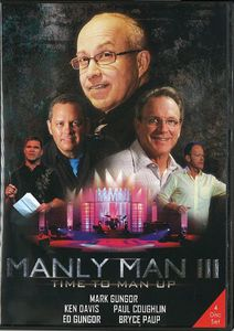 Manly Men III: Time to Man Up