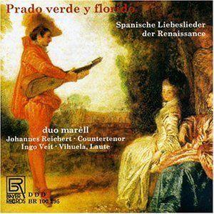 Prado Verde: Spanish Renaissance Love Songs