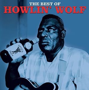 Best of [Import] , Howlin' Wolf