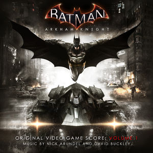 Batman: Arkham Knight (Original Soundtrack)