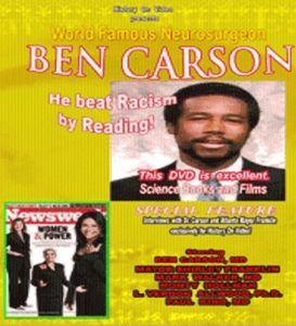 Would Famous Neurosugeon Ben Carson MD He Succeede