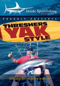 Inside Sportfishing: Thresher Sharks Yak Style