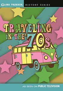 Globe Trekker: Traveling In The 70's