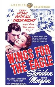 Wings for the Eagle , Dennis Morgan
