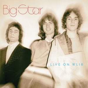 Live On Wlir , Big Star