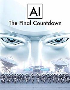 Ai: The Final Countdown