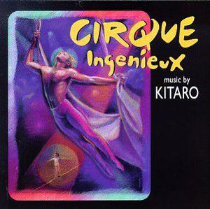 Cirque Ingenieux (Original Soundtrack)
