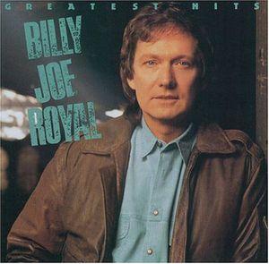 Greatest Hits , Billy Joe Royal