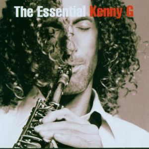 The Essential Kenny G , Kenny G
