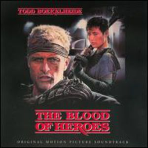 The Blood of Heroes (Original Soundtrack)