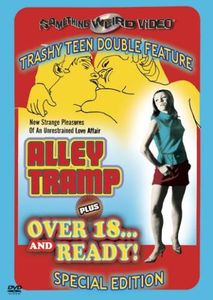 Alley Tramp /  Over 18...And Ready
