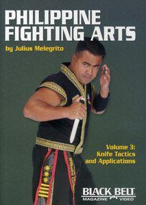 Philippine Fighting Arts 3: Knife Tactics