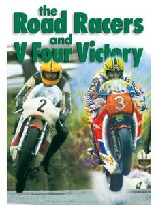 The Road Racers and V Four Victory