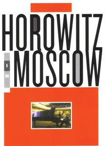 Horowitz in Moscow [Import]