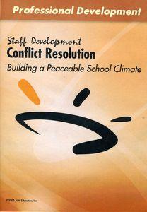 Conflict Resolution: Building a Peaceable School C