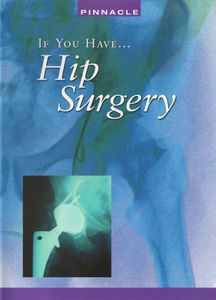If You Have Hip Surgery for Pain