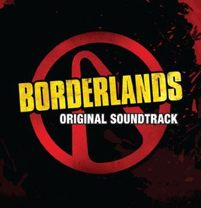 Borderlands (Original Game Soundtrack)