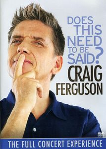 Craig Ferguson: Does This Need to Be Said?