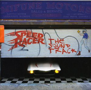 Speed Racer (Original Soundtrack)