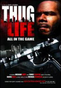 Thug Life: All in the Game