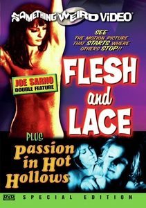 Flesh and Lace /  Passion in Hot Hollows