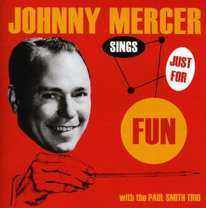Sings Just for Fun , Johnny Mercer