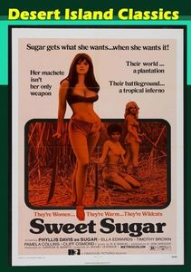 Sweet Sugar (aka Chaingang Girls, Hellfire on Ice)