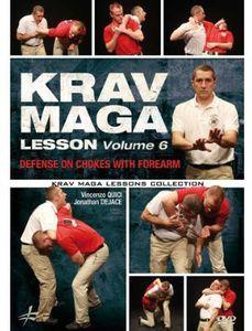 Krav Maga Lesson 6: Defense on Chokes With Forearm