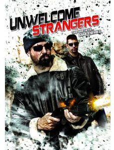 Unwelcome Strangers