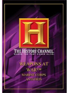 Weapons at War: Marine Corps Aviation