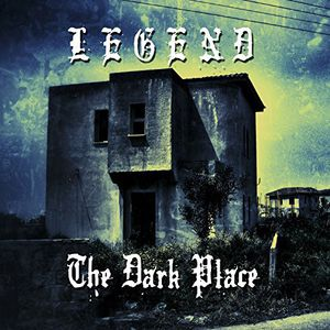 Dark Place [Import] , Legend