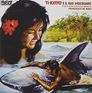 Ti-Koyo E Il Suo Pescecane (Original Soundtrack) [Import]