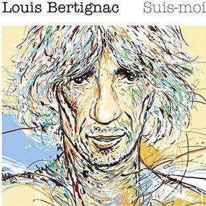 Suis Moi [Import] , Louis Bertignac