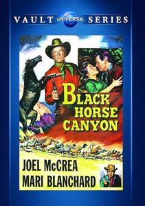 Black Horse Canyon , Joel McCrea